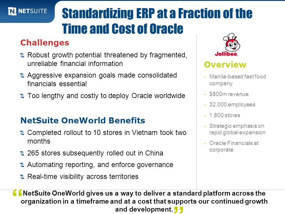 Standardizing ERP at a Fraction of the Time and Cost of Oracle