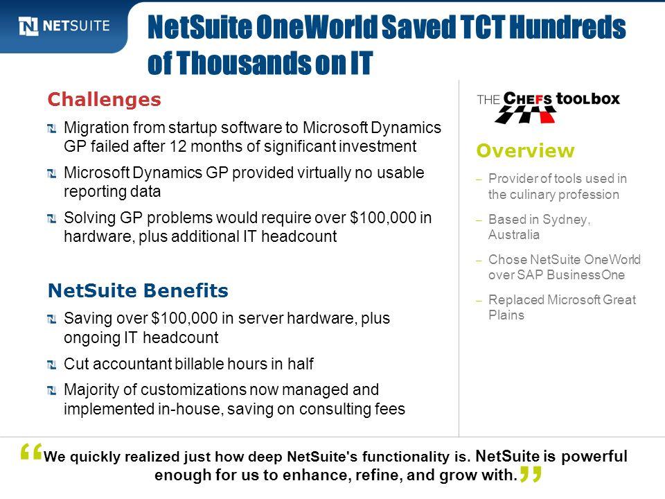 NetSuite OneWorld Saved TCT Hundreds of Thousands on IT