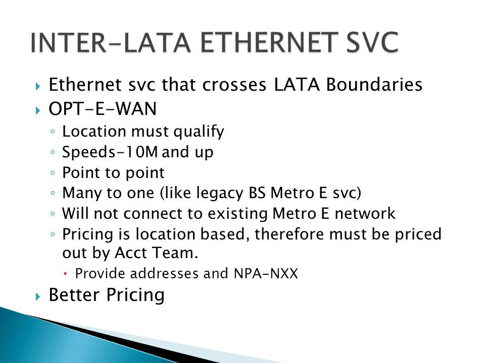 INTER-LATA ETHERNET SVC