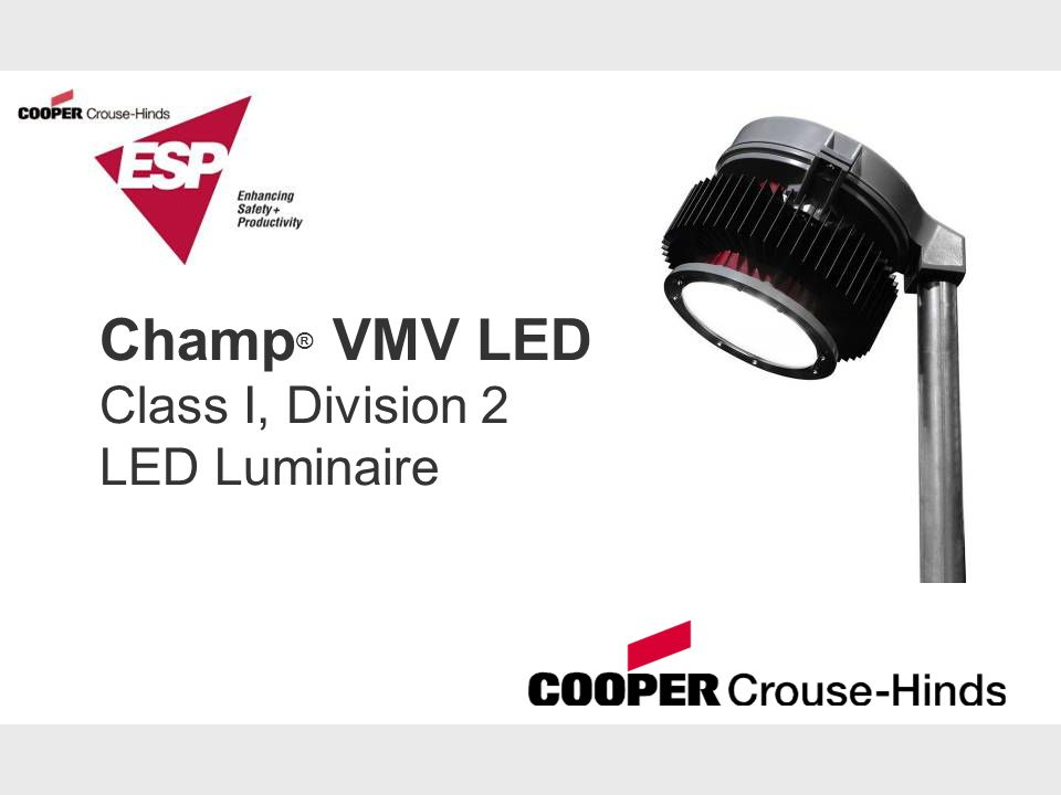 Champ® VMV LED Class I, Division 2 LED Luminaire