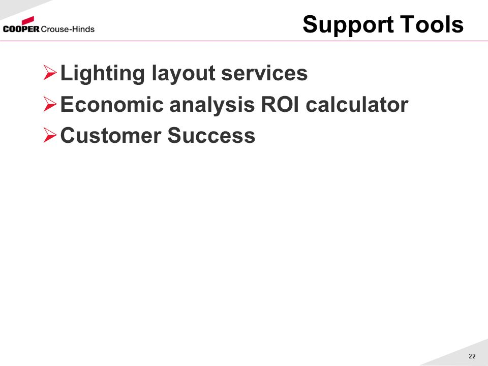Support Tools Lighting layout services