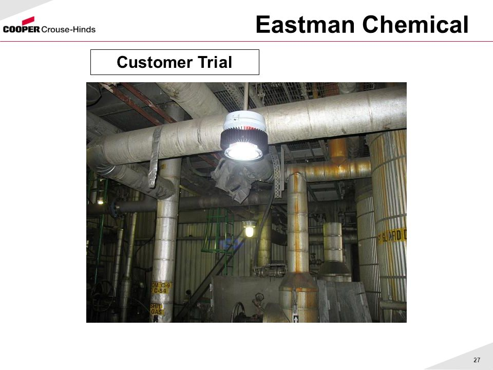 Eastman Chemical Customer Trial