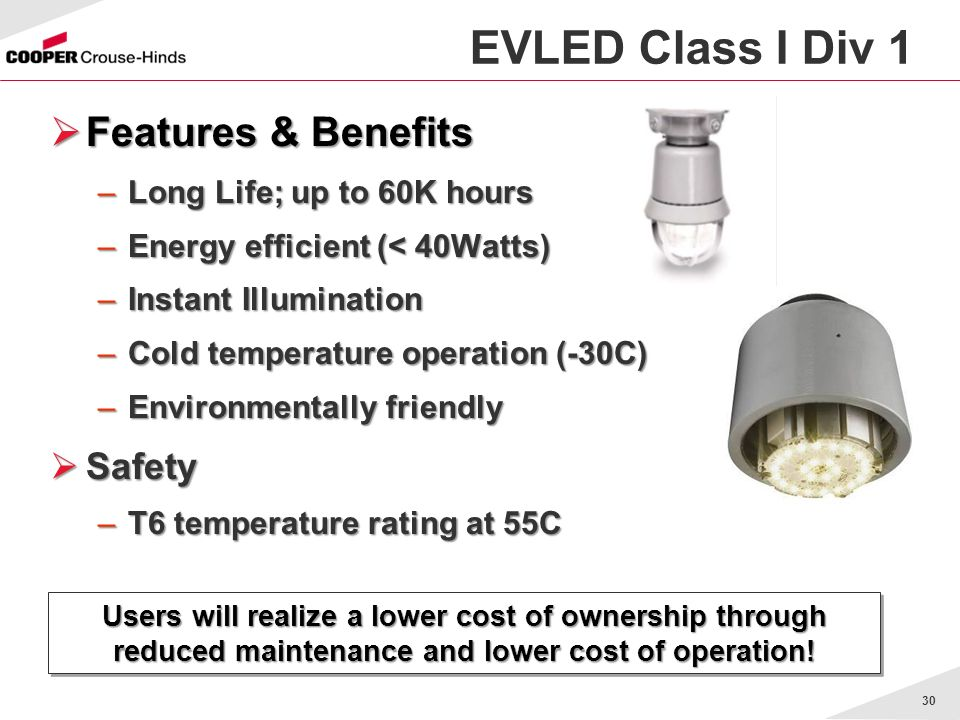 EVLED Class I Div 1 Features & Benefits Safety