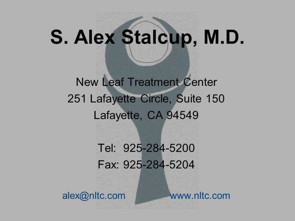 S. Alex Stalcup, M.D. New Leaf Treatment Center