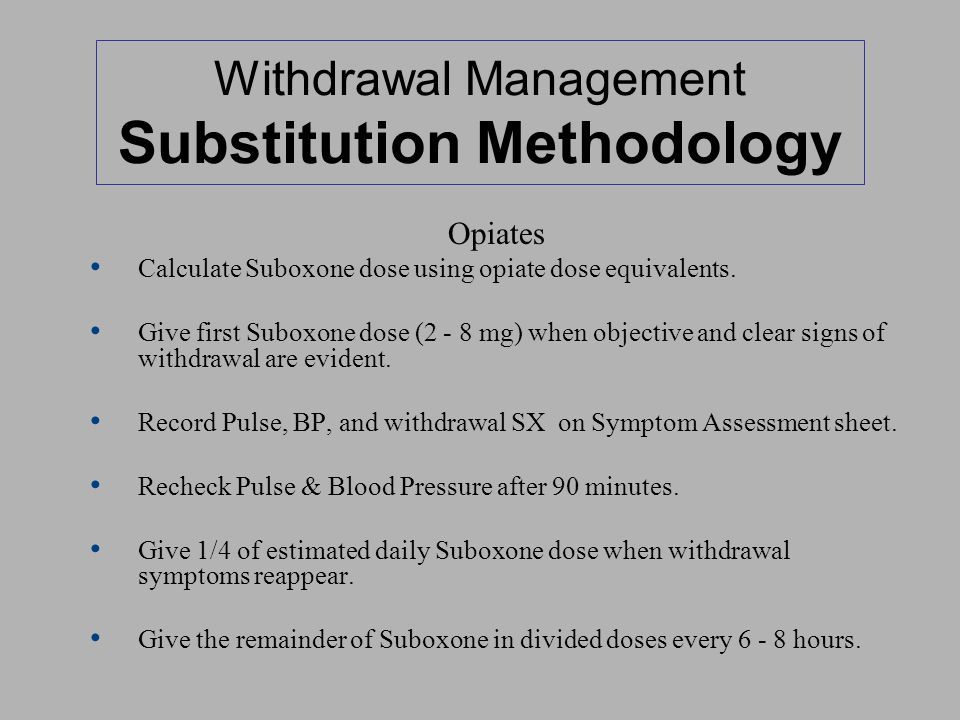 Withdrawal Management Substitution Methodology