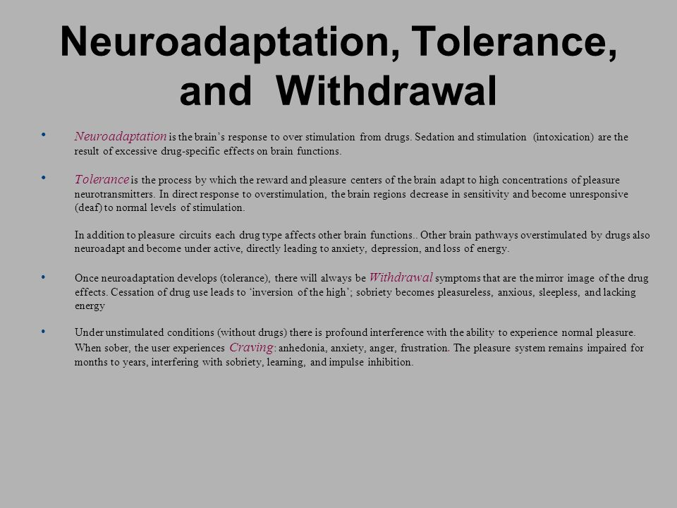 Neuroadaptation, Tolerance, and Withdrawal