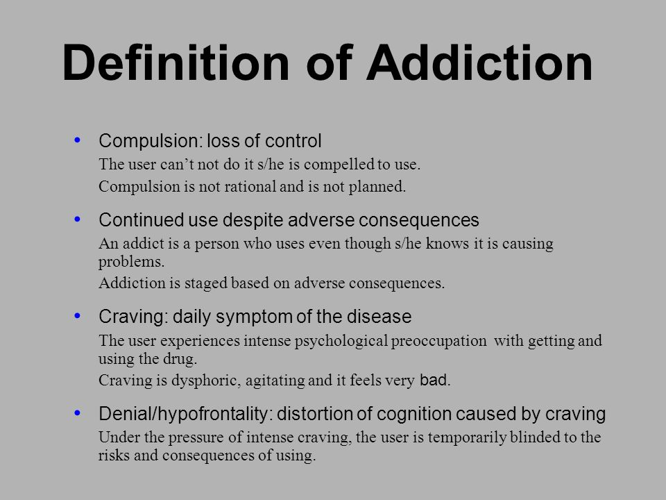 Definition of Addiction