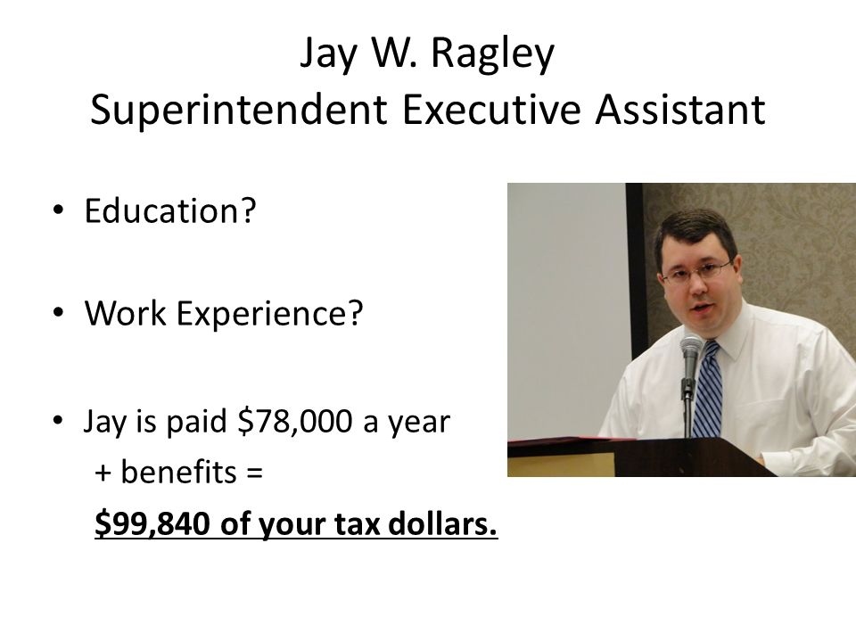 Jay W. Ragley Superintendent Executive Assistant
