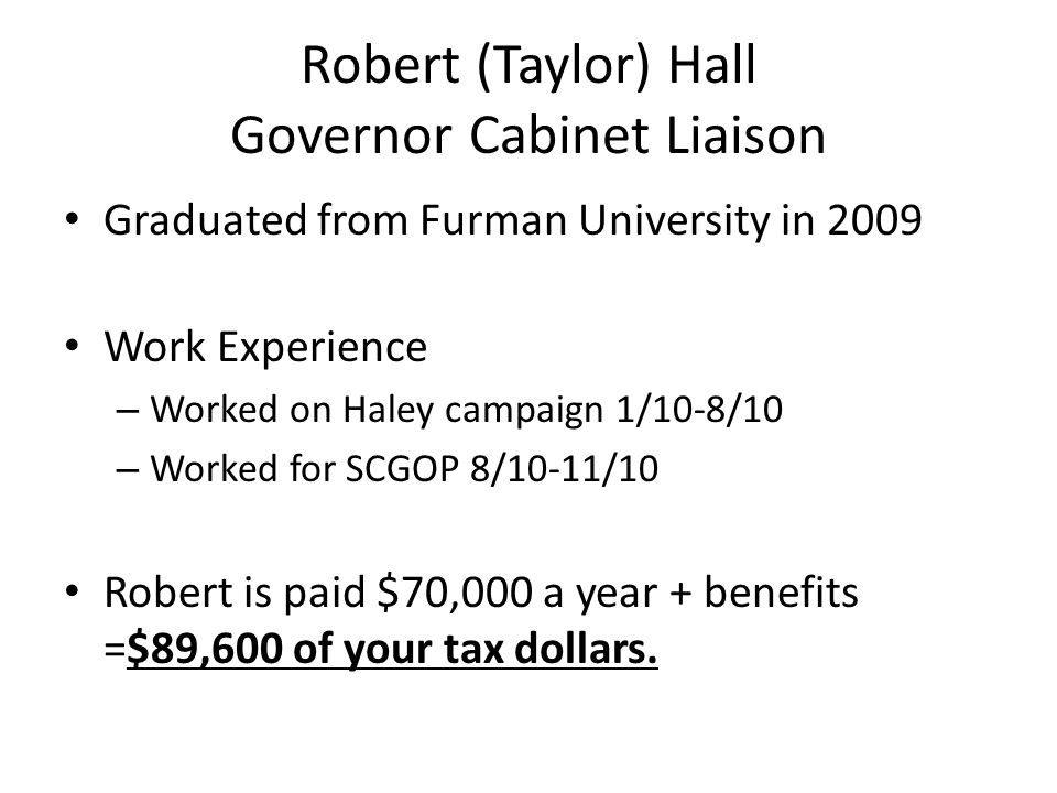 Robert (Taylor) Hall Governor Cabinet Liaison