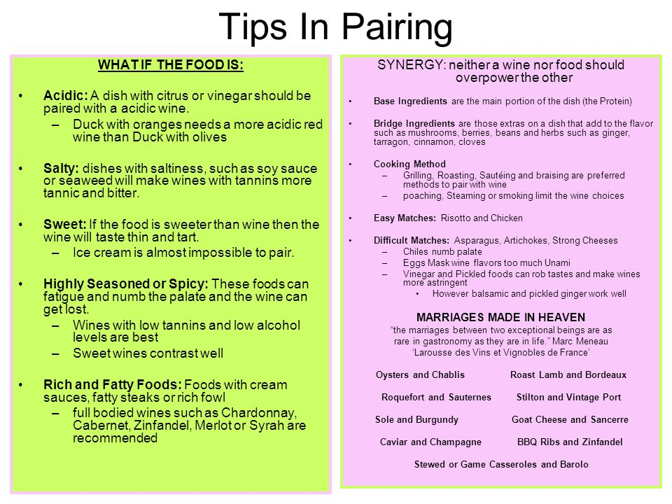 Tips In Pairing WHAT IF THE FOOD IS: