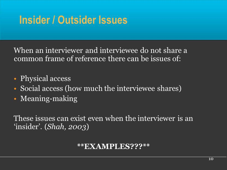Insider / Outsider Issues