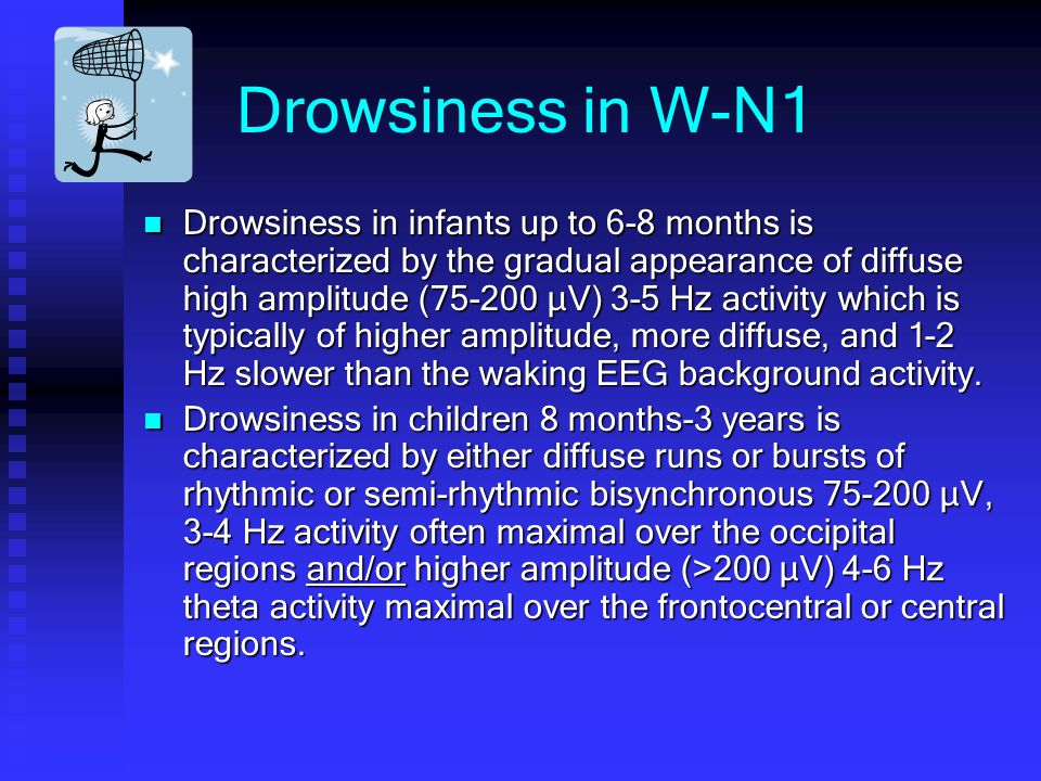 Drowsiness in W-N1