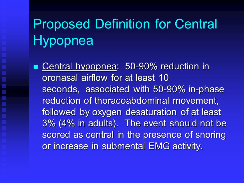 Proposed Definition for Central Hypopnea
