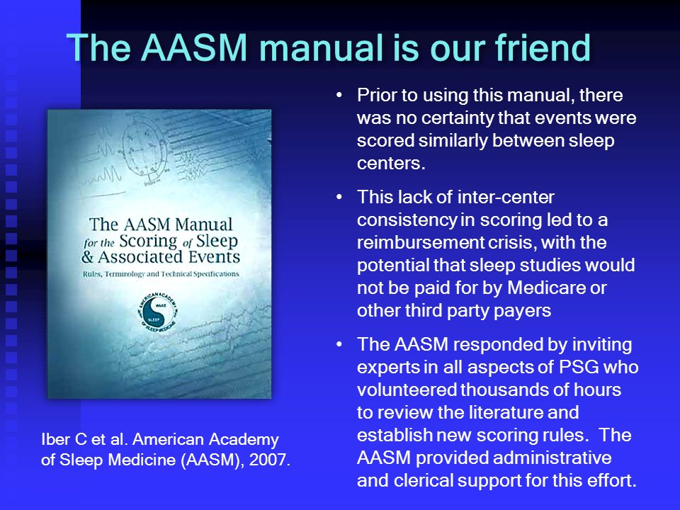 The AASM manual is our friend