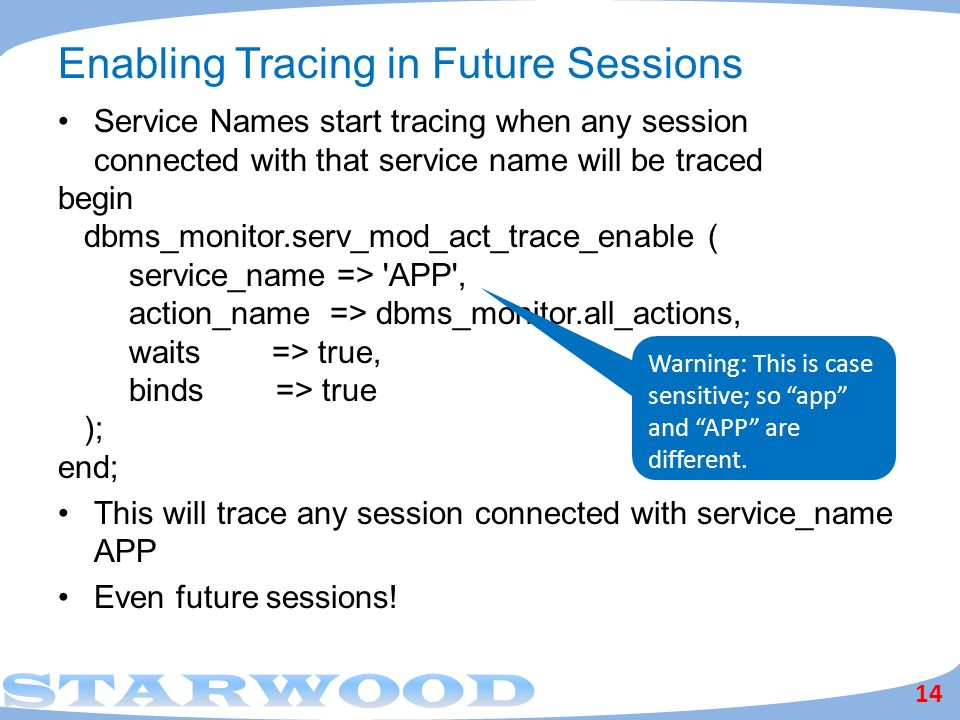Enabling Tracing in Future Sessions