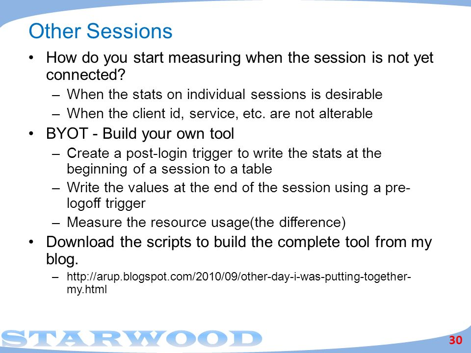 Other Sessions How do you start measuring when the session is not yet connected When the stats on individual sessions is desirable.