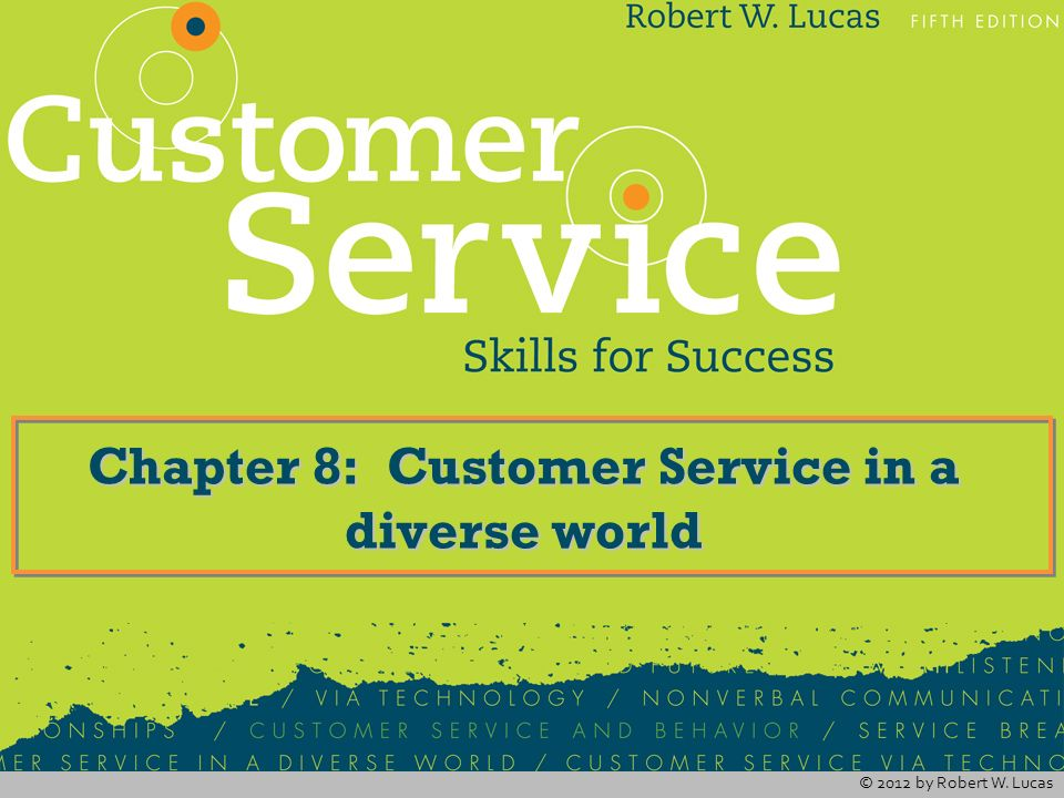 Chapter 8: Customer Service in a diverse world