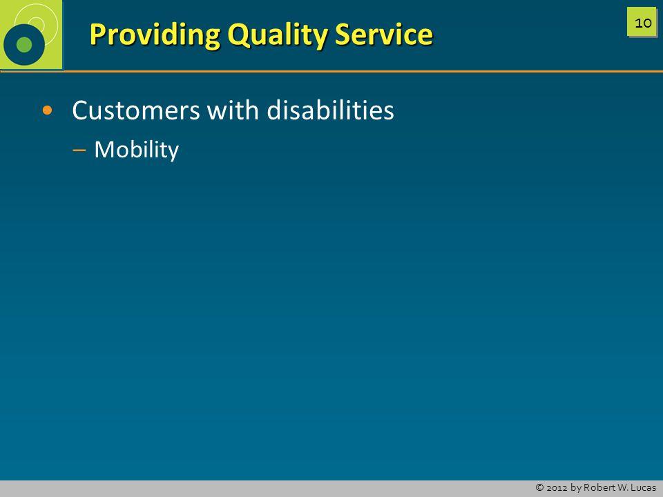 Providing Quality Service