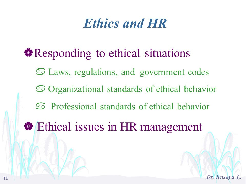 Ethics and HR Responding to ethical situations