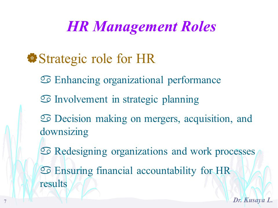 HR Management Roles Strategic role for HR
