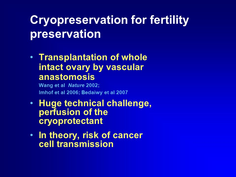Cryopreservation for fertility preservation