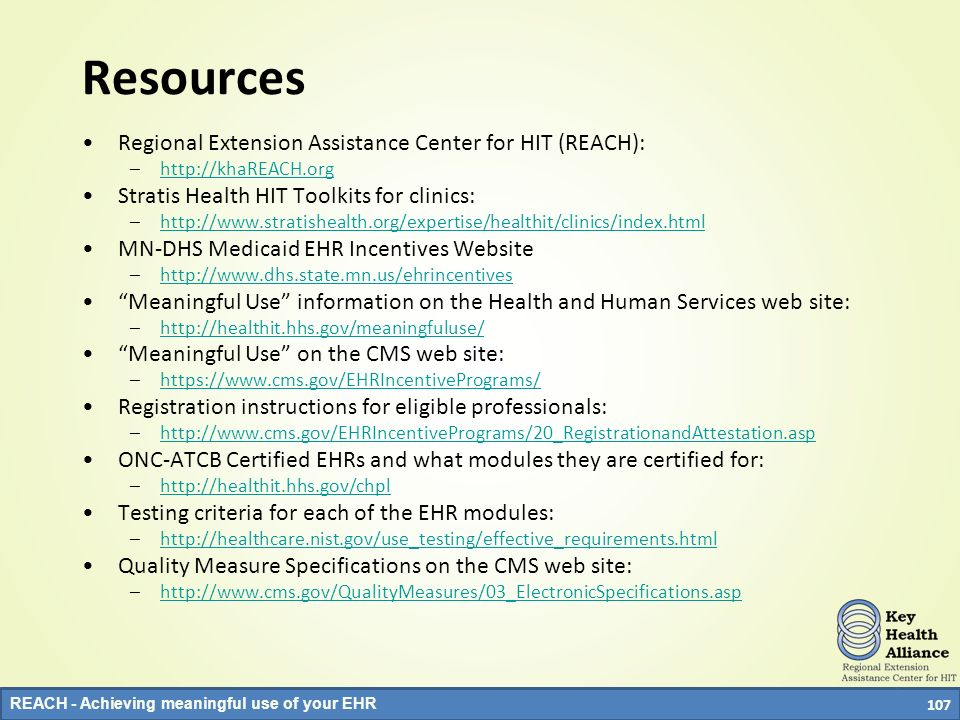 Resources Regional Extension Assistance Center for HIT (REACH):