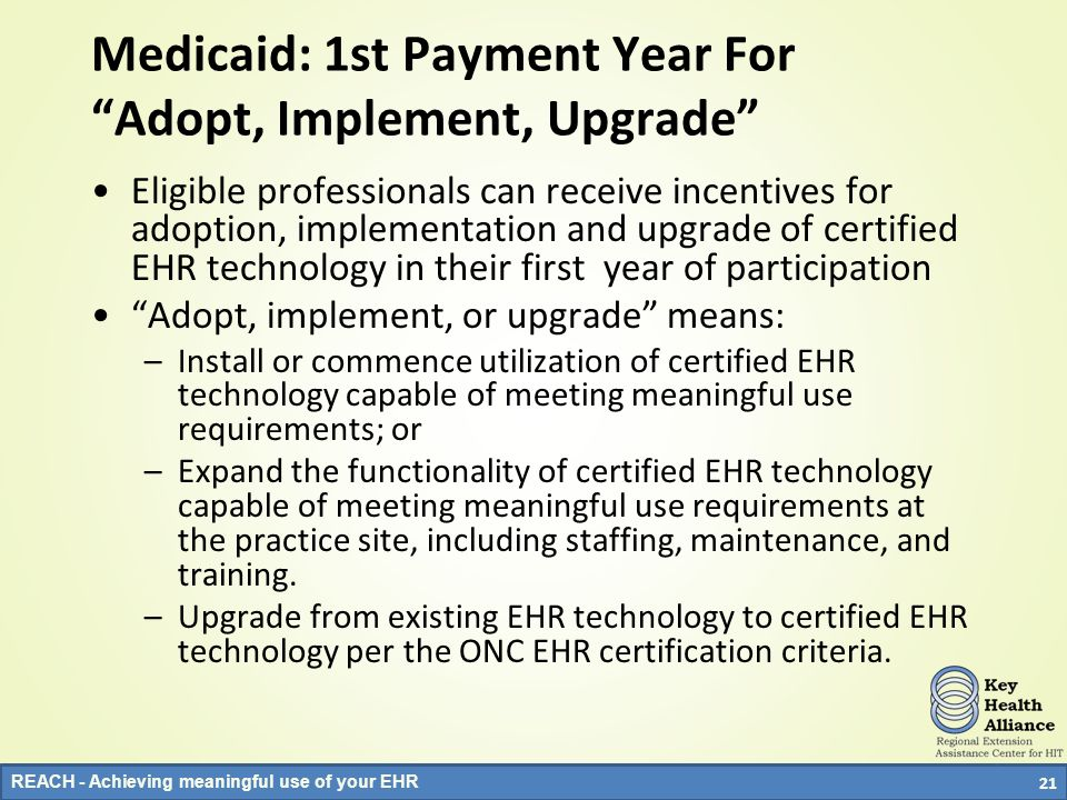 Medicaid: 1st Payment Year For Adopt, Implement, Upgrade