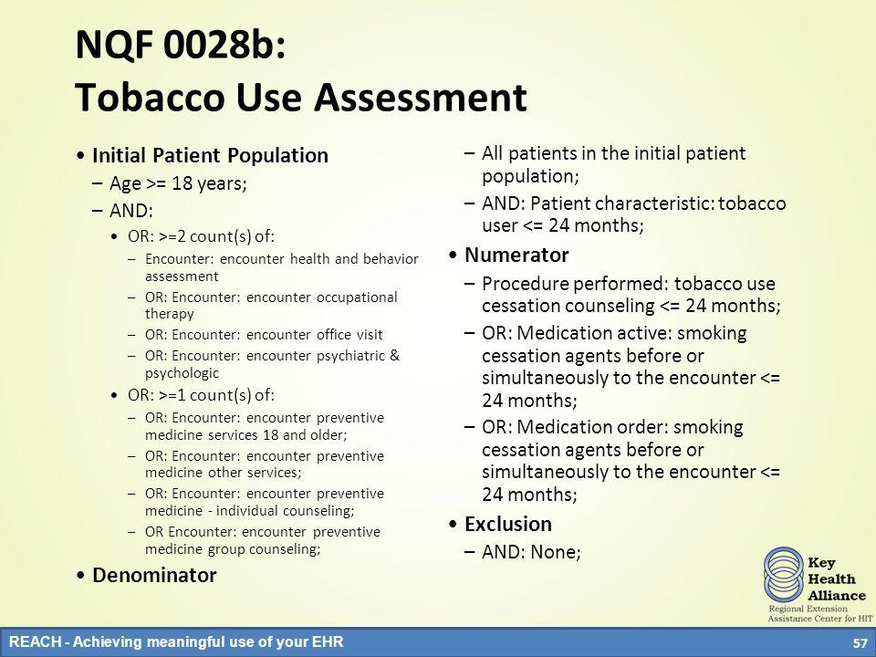NQF 0028b: Tobacco Use Assessment