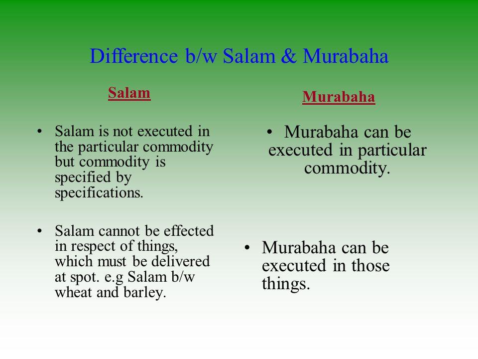 Difference b/w Salam & Murabaha