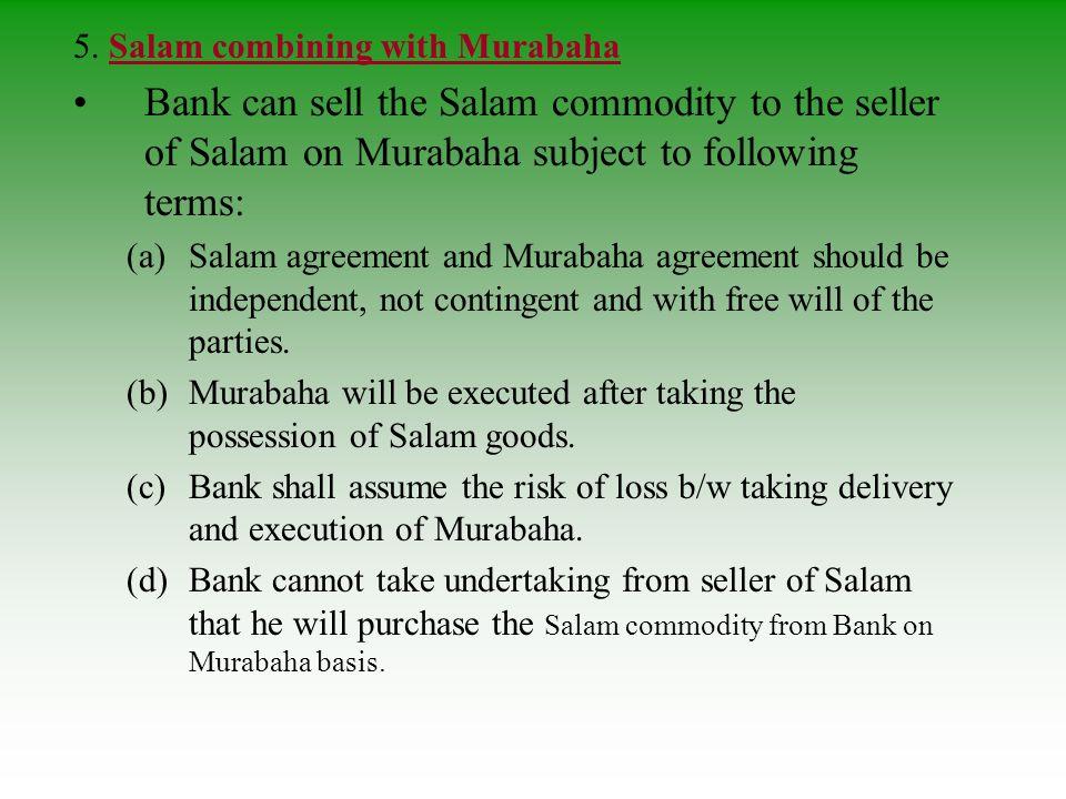 5. Salam combining with Murabaha