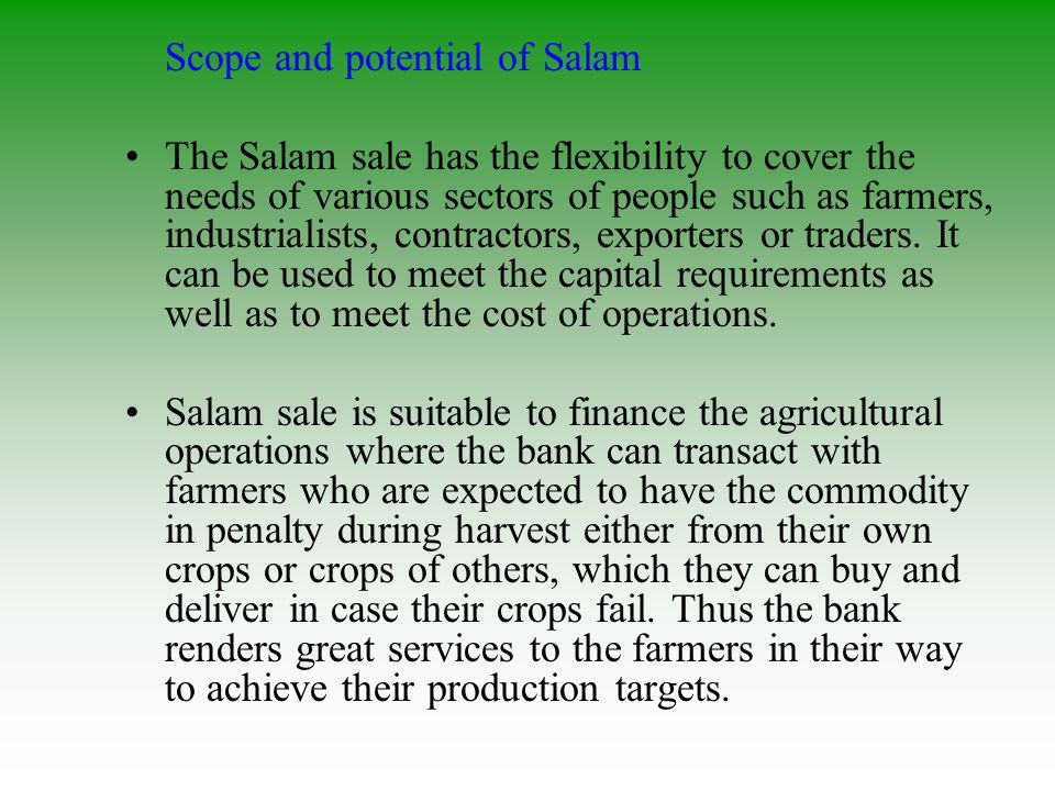 Scope and potential of Salam