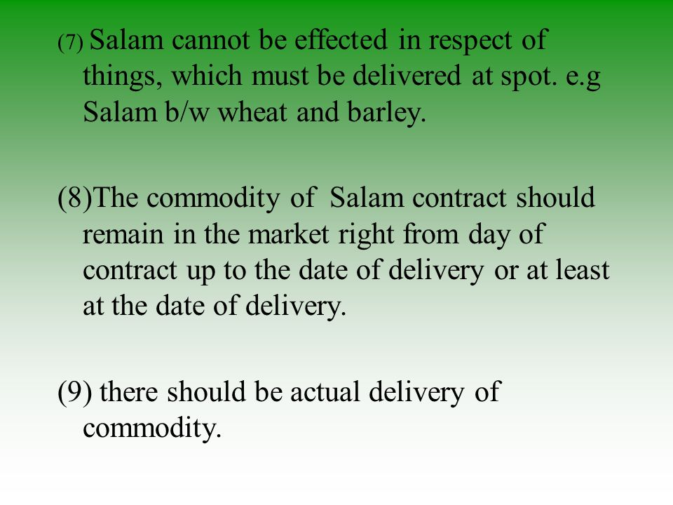 (9) there should be actual delivery of commodity.