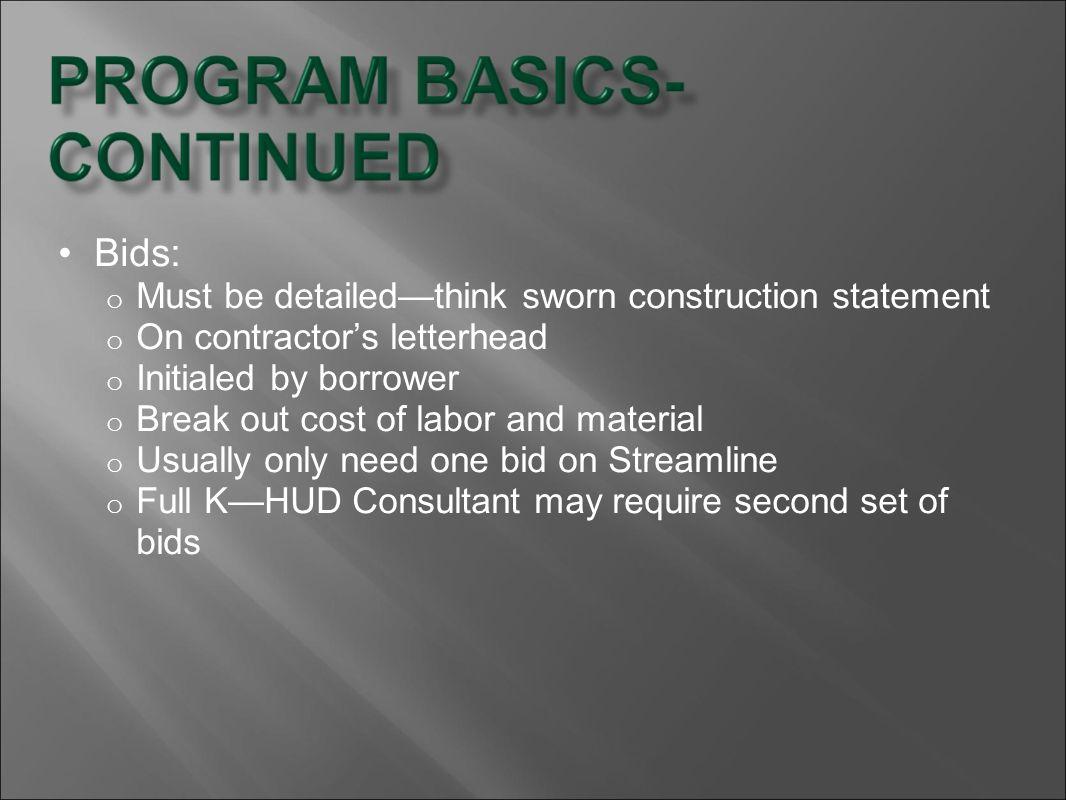 Bids: Must be detailed—think sworn construction statement