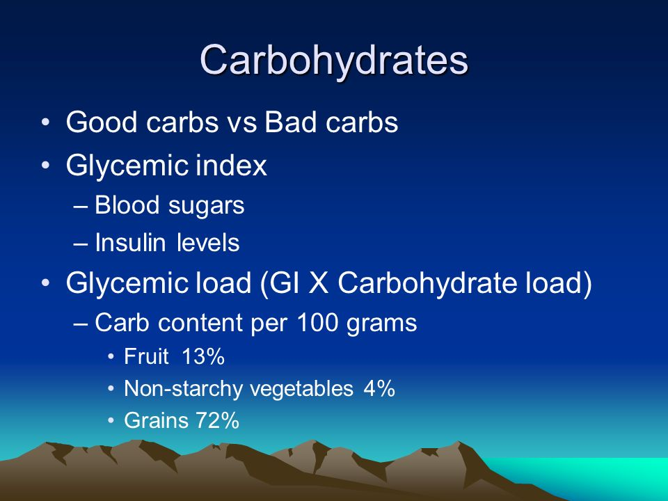 Carbohydrates Good carbs vs Bad carbs Glycemic index