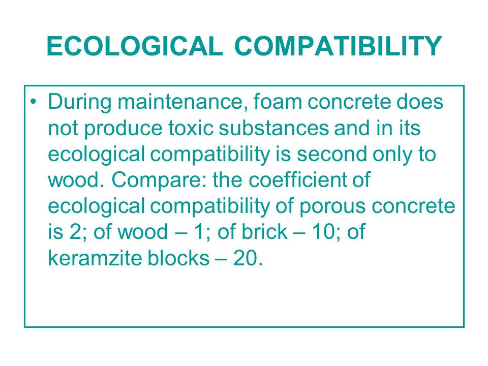 ECOLOGICAL COMPATIBILITY