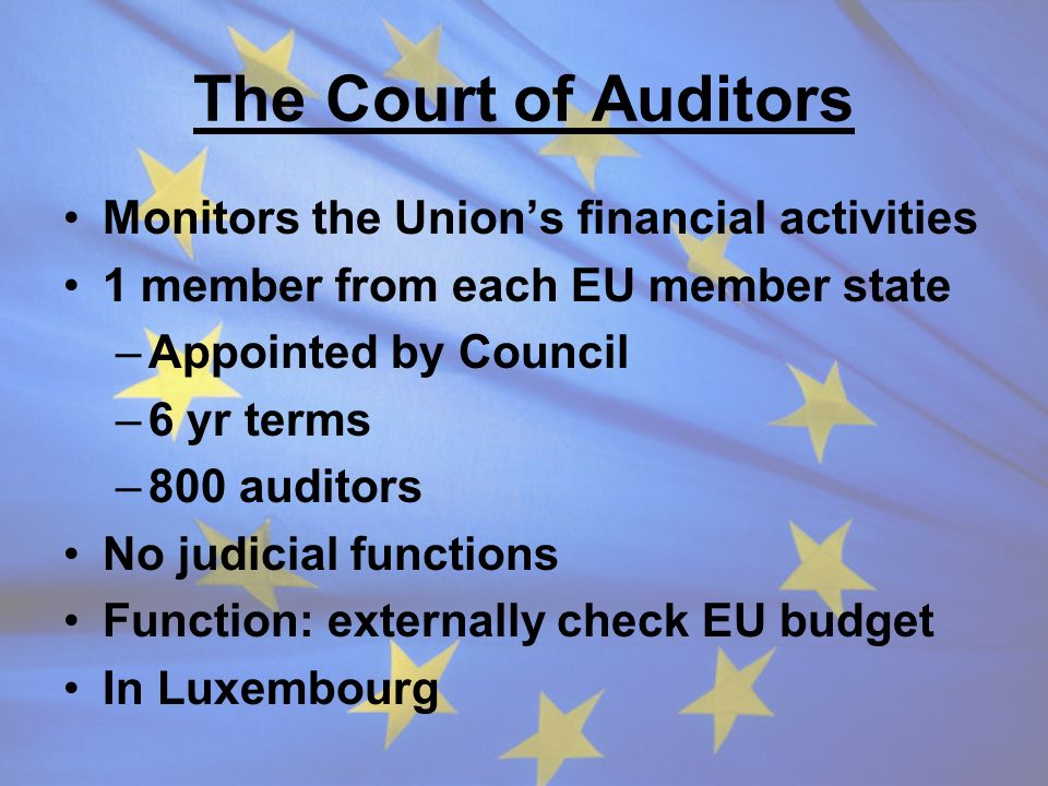 The Court of Auditors Monitors the Union's financial activities