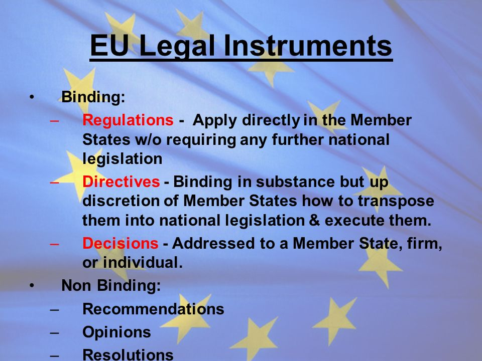 EU Legal Instruments Binding: