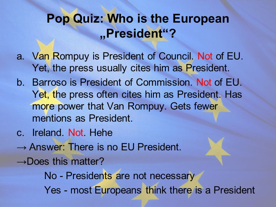 "Pop Quiz: Who is the European ""President"