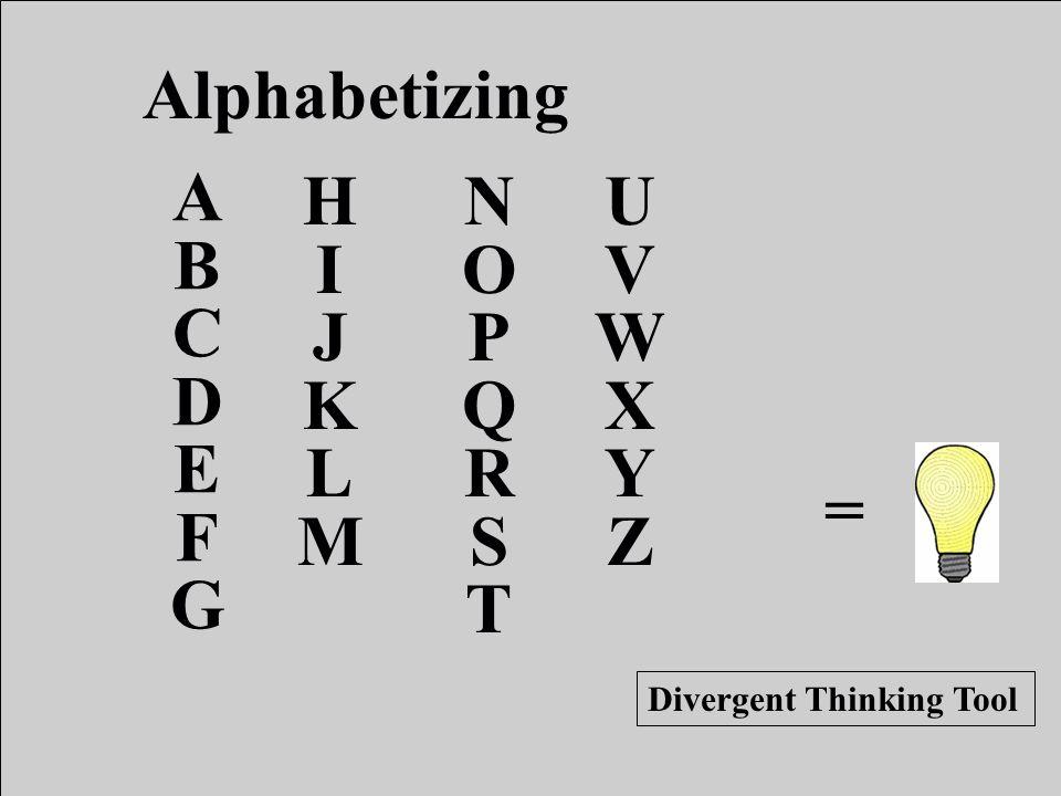 Alphabetizing A B C D E F G H I J K L M N O P Q R S T U V W X Y Z