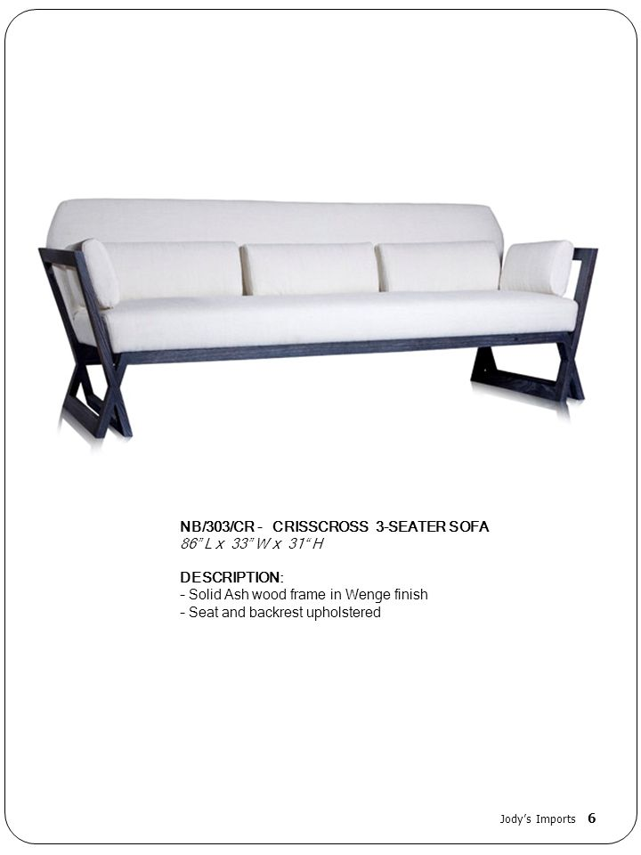 NB/303/CR - CRISSCROSS 3-SEATER SOFA 86 L x 33 W x 31 H