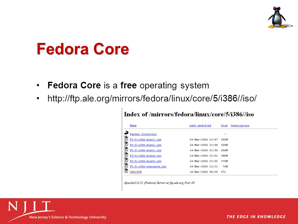 Fedora Core Fedora Core is a free operating system