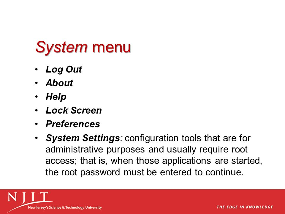 System menu Log Out About Help Lock Screen Preferences