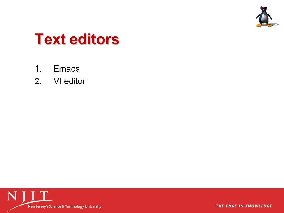 Text editors Emacs VI editor