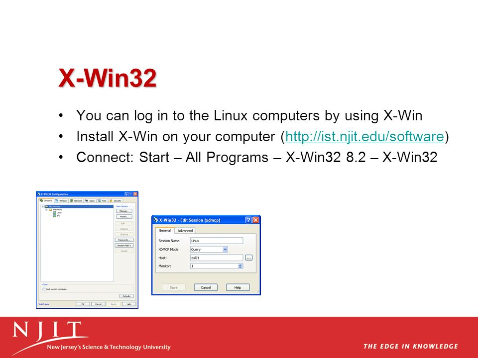 X-Win32 You can log in to the Linux computers by using X-Win