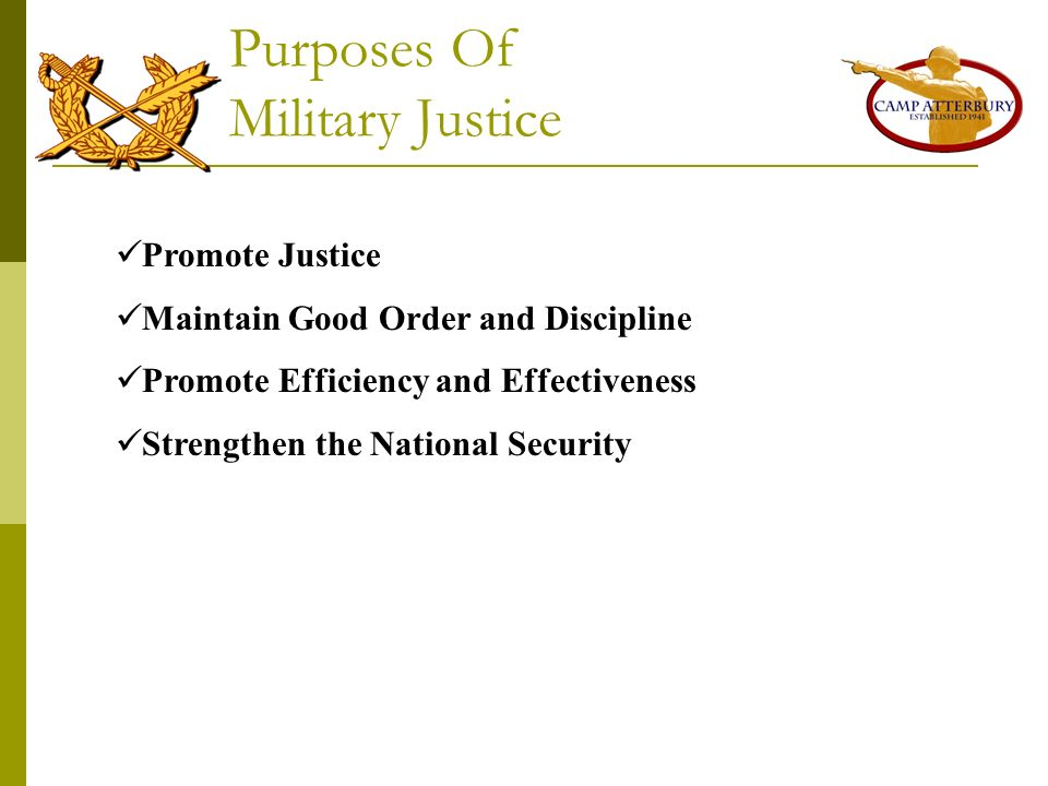 Purposes Of Military Justice