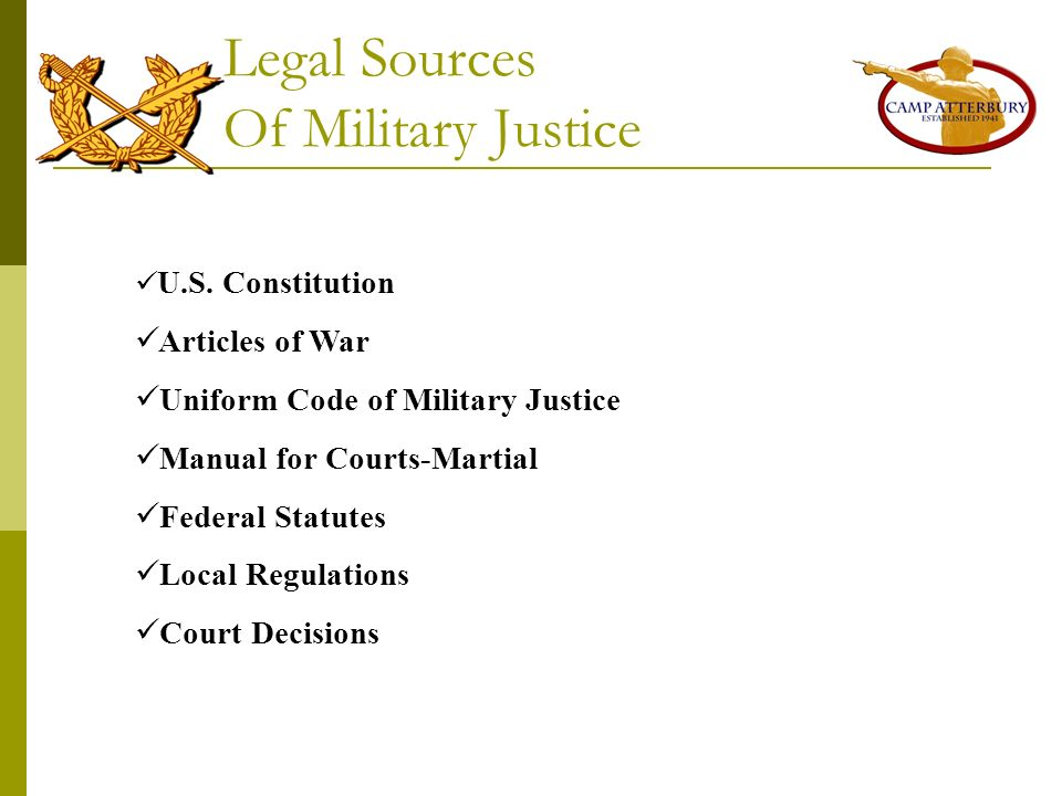 Legal Sources Of Military Justice