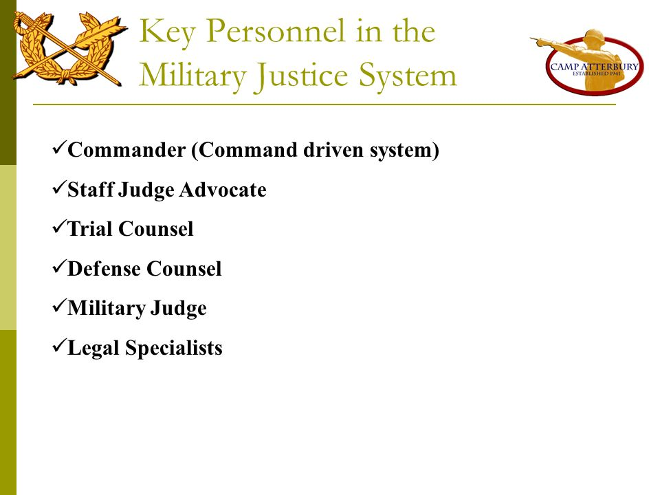 Key Personnel in the Military Justice System
