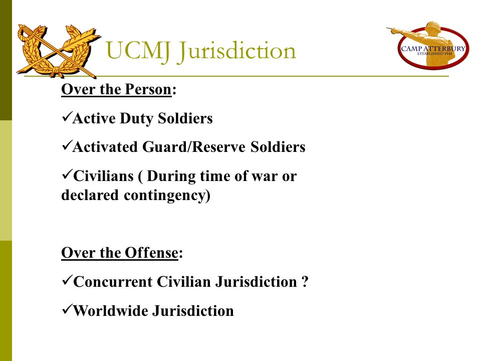 UCMJ Jurisdiction Over the Person: Active Duty Soldiers