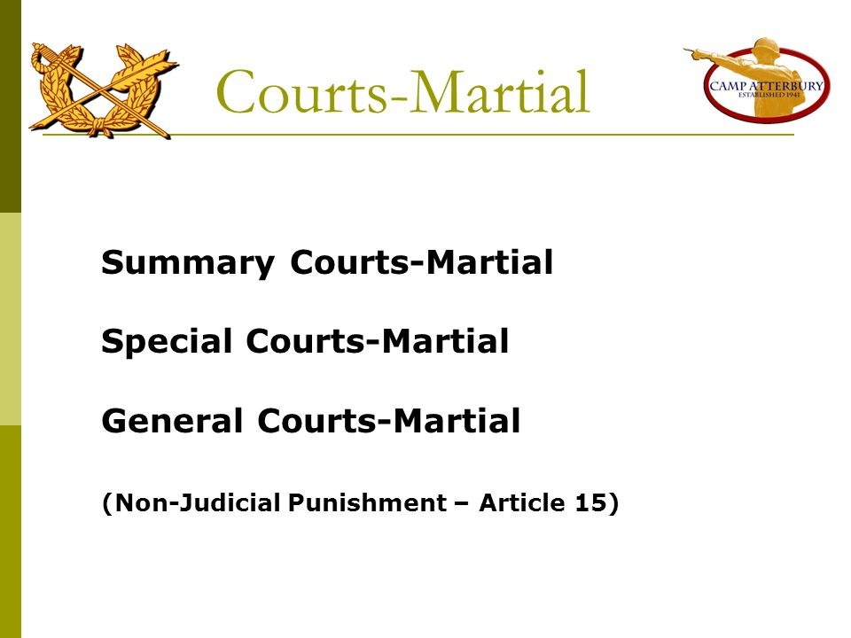 Courts-Martial Summary Courts-Martial Special Courts-Martial