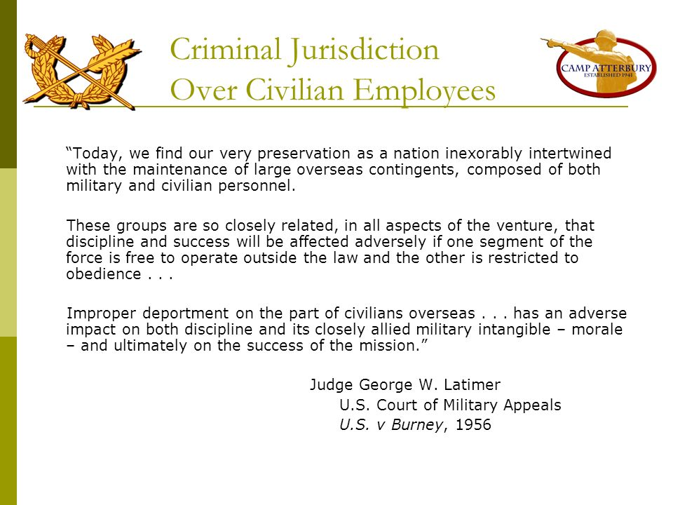 Criminal Jurisdiction Over Civilian Employees